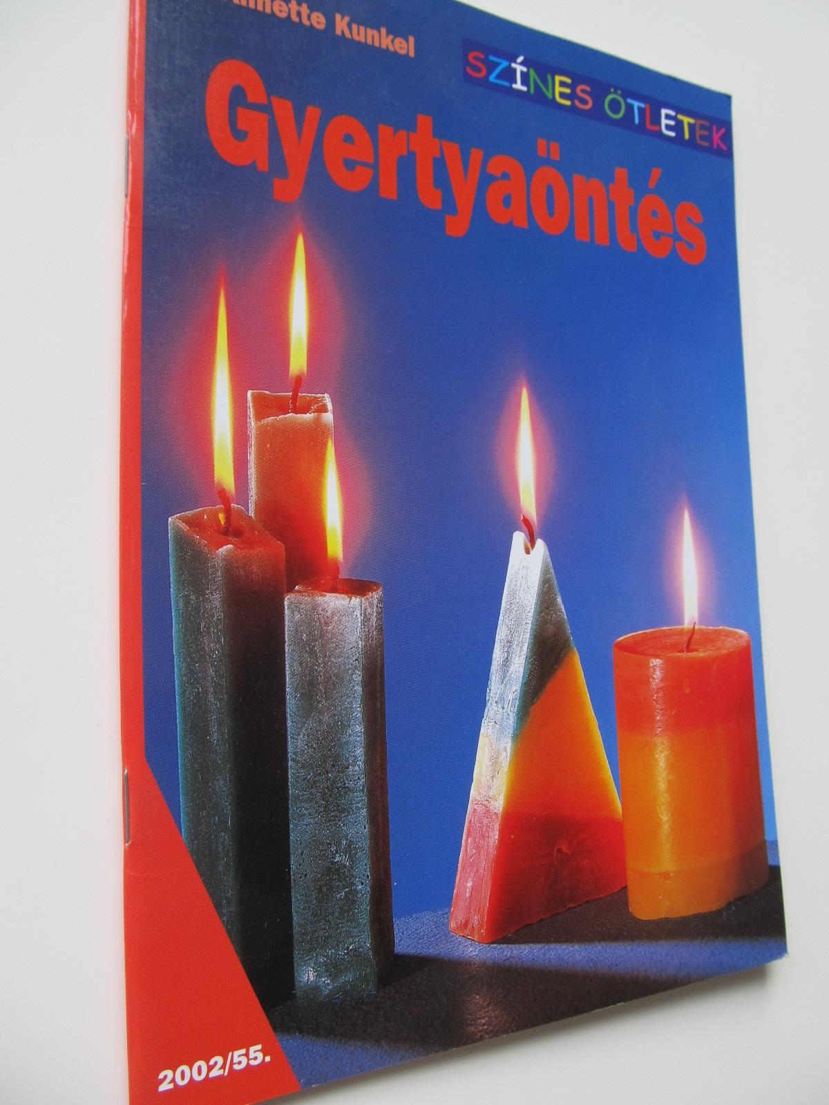 Gyertyaontes (Turnarea lumanarilor) - Annette Kunkel | Detalii carte