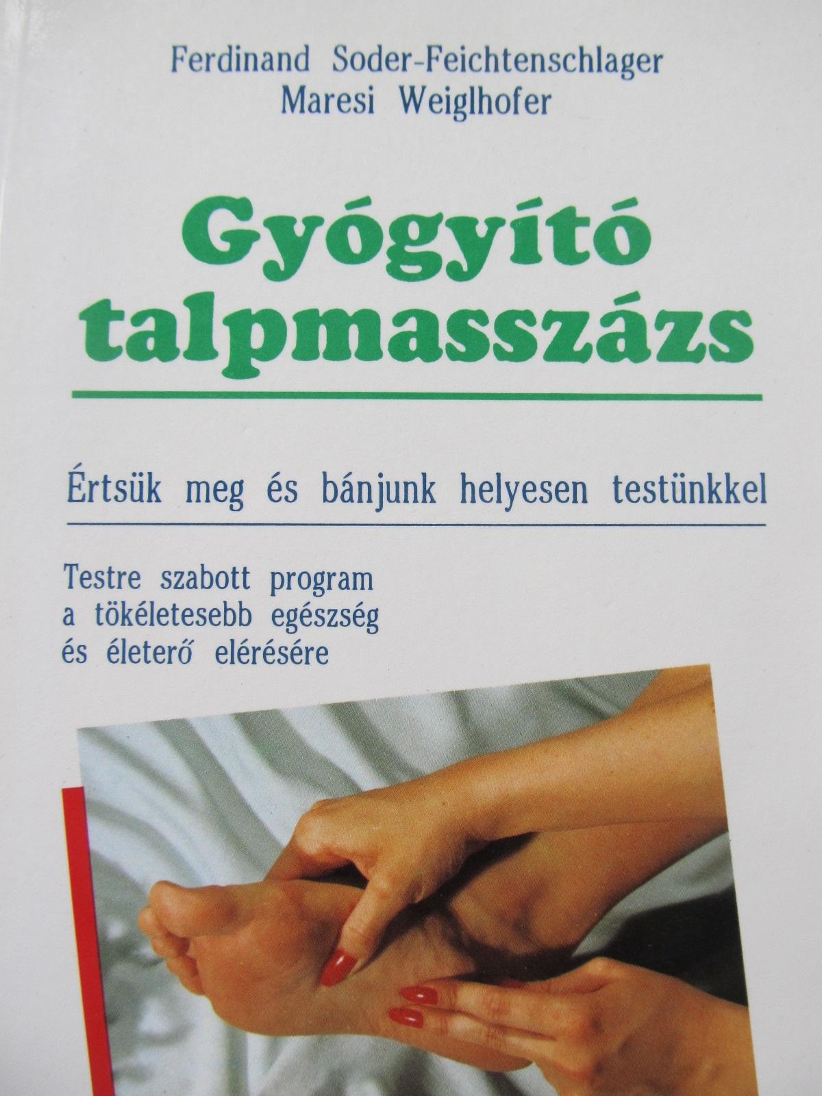 Gyogyito talpmasszazs (masajul talpilor) - Ferdinand Soder Feichtenschlager , Maresi Weiglhofer | Detalii carte