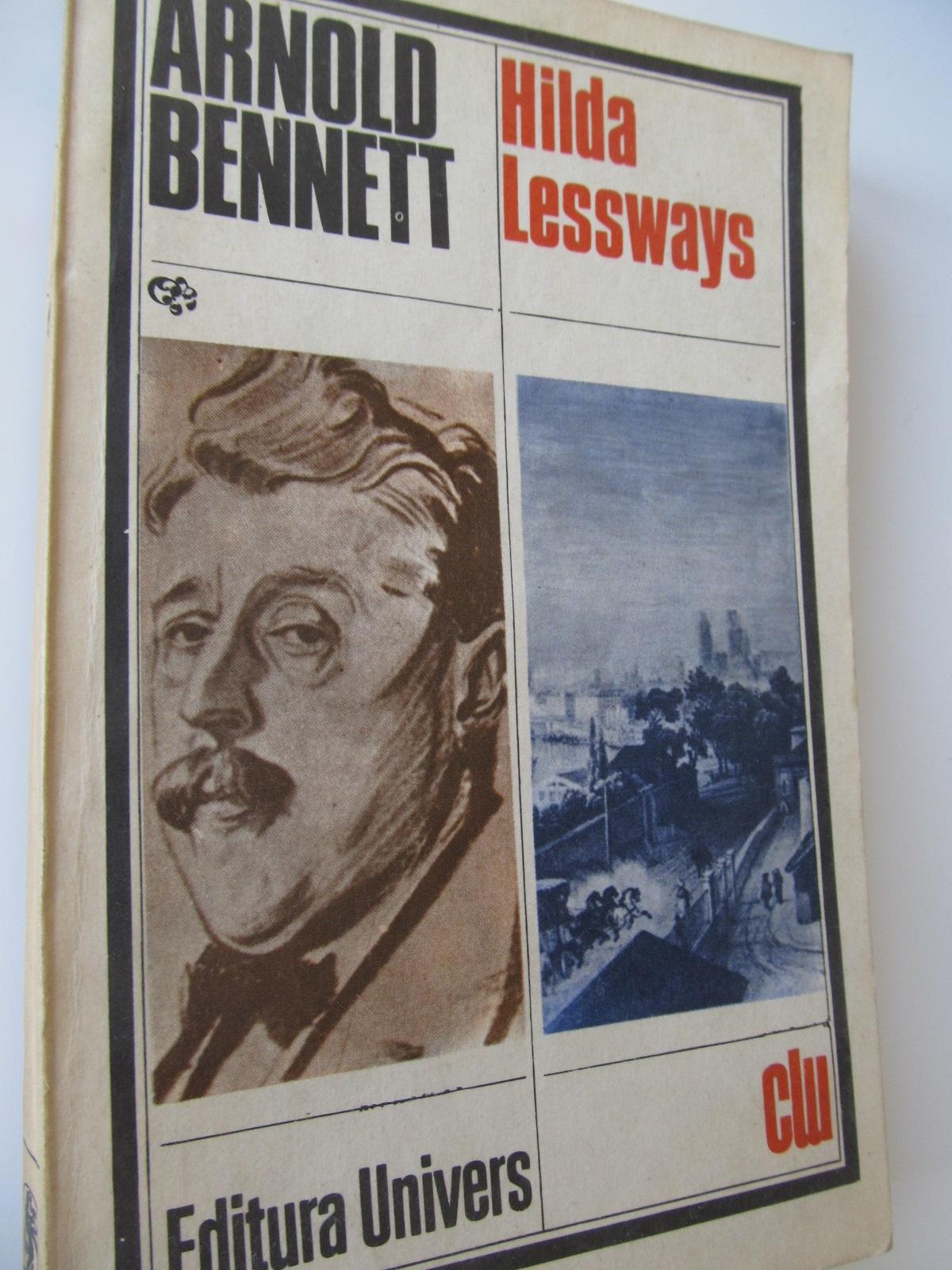 Hilda Lessways - Arnold Bennet | Detalii carte