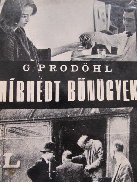 Hirhedt bunugyek - Gunter Prodohl | Detalii carte
