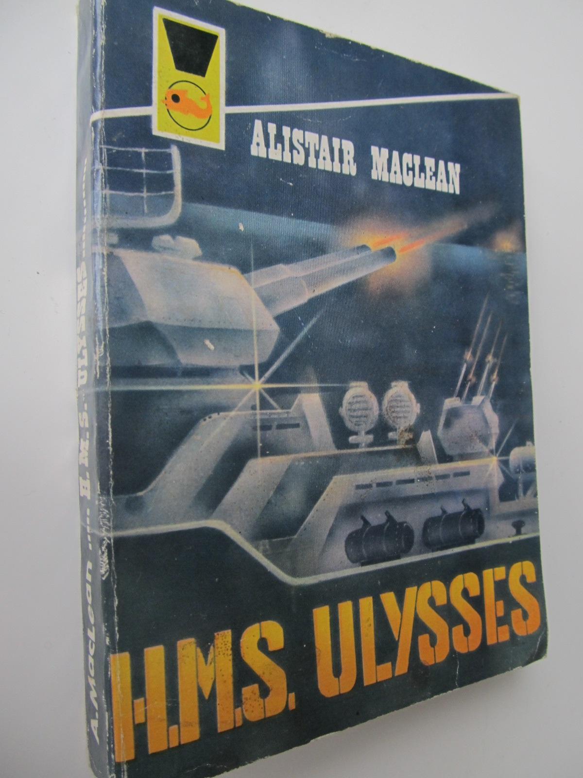 HMS Ulysses - Alistair Maclean | Detalii carte