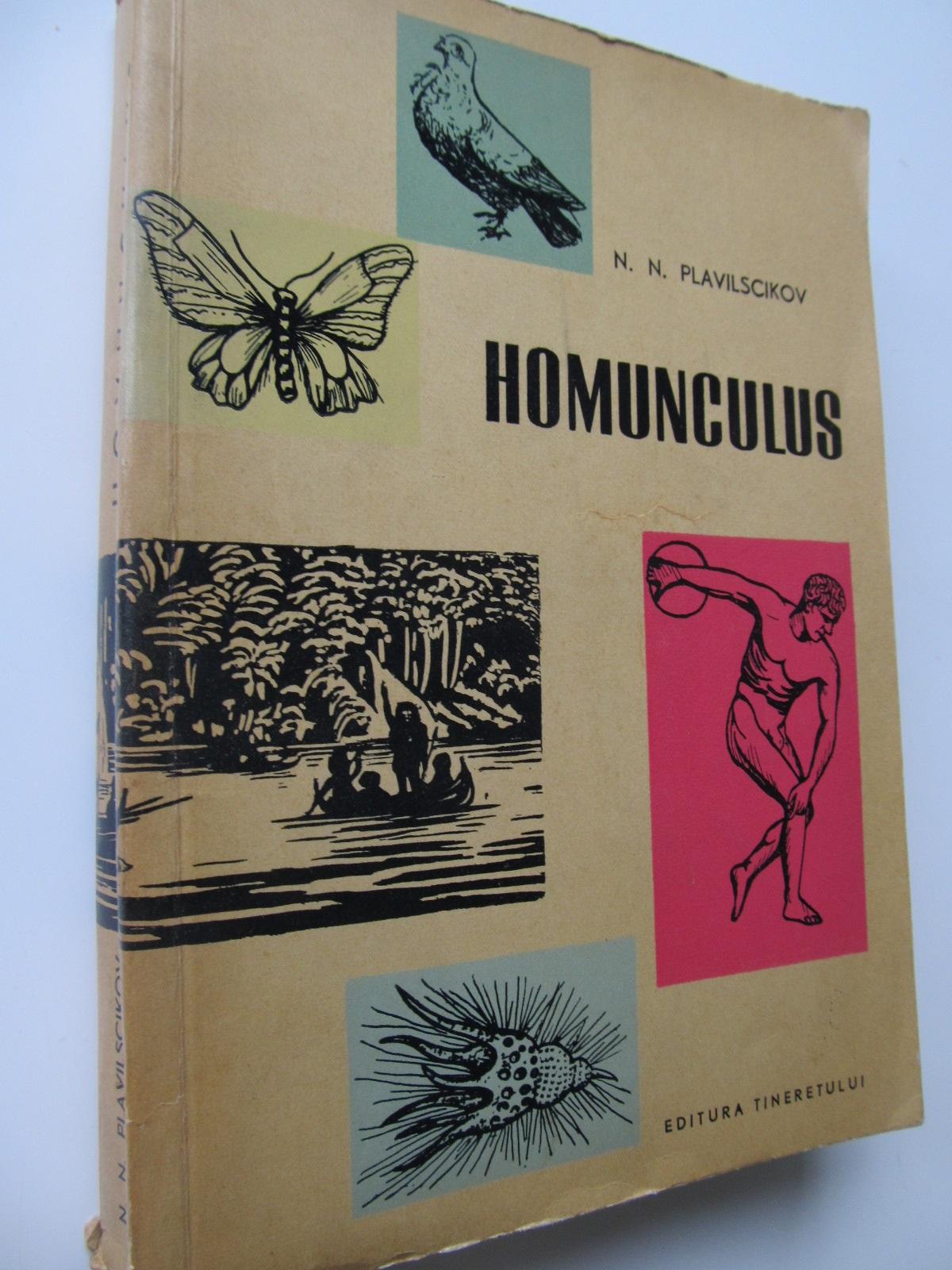 Homunculus - Schite din istoria Biologiei - N. N. Plavilscikov | Detalii carte