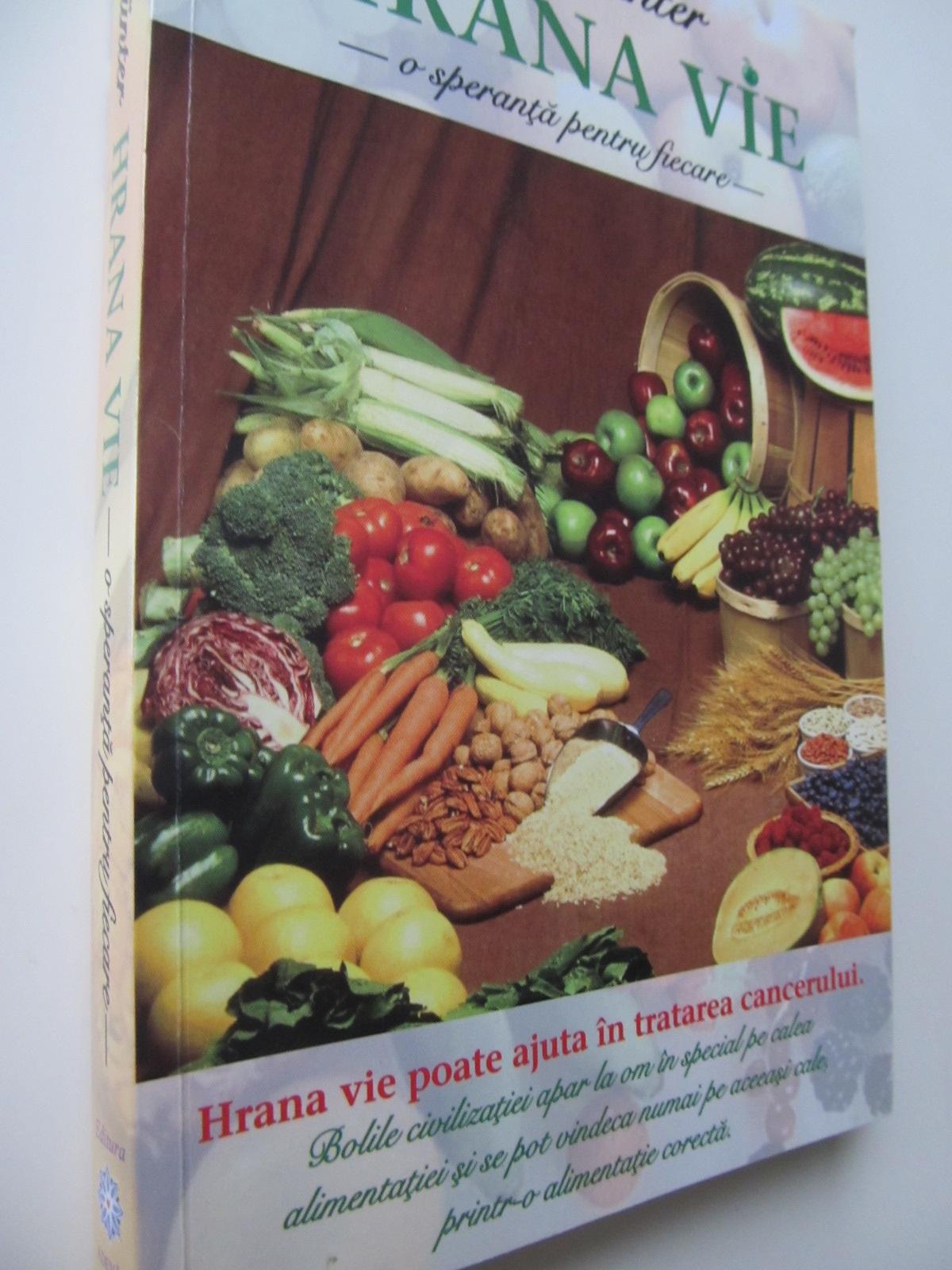 Carte Hrana vie - o speranta pentru fiecare - Ernst Gunter