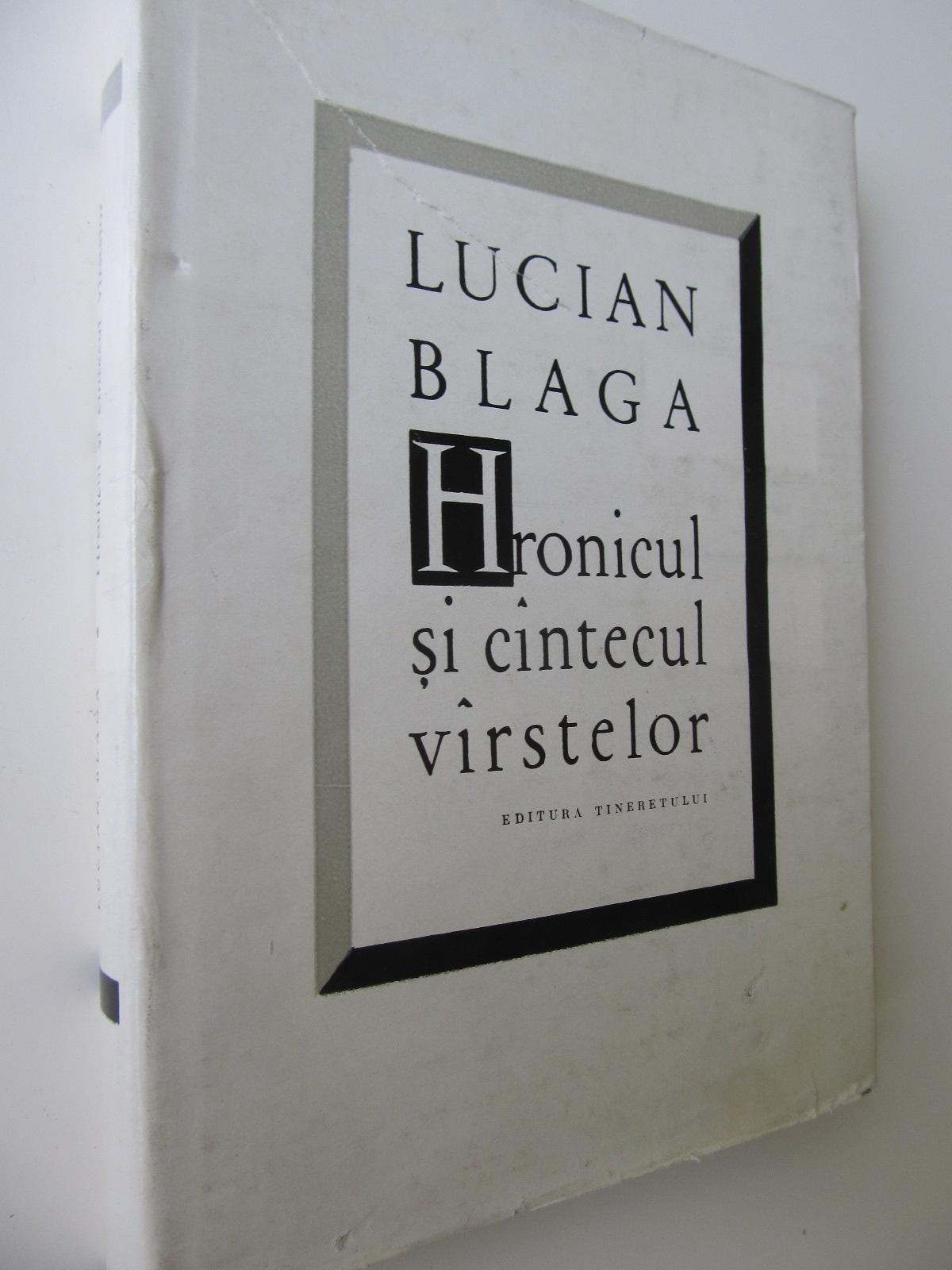 Hronicul si cantecul varstelor - Lucian Blaga | Detalii carte