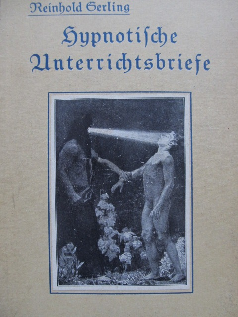 Hypnotische Unterrichtsbriefe , 1919 - Reinhold Gerling | Detalii carte