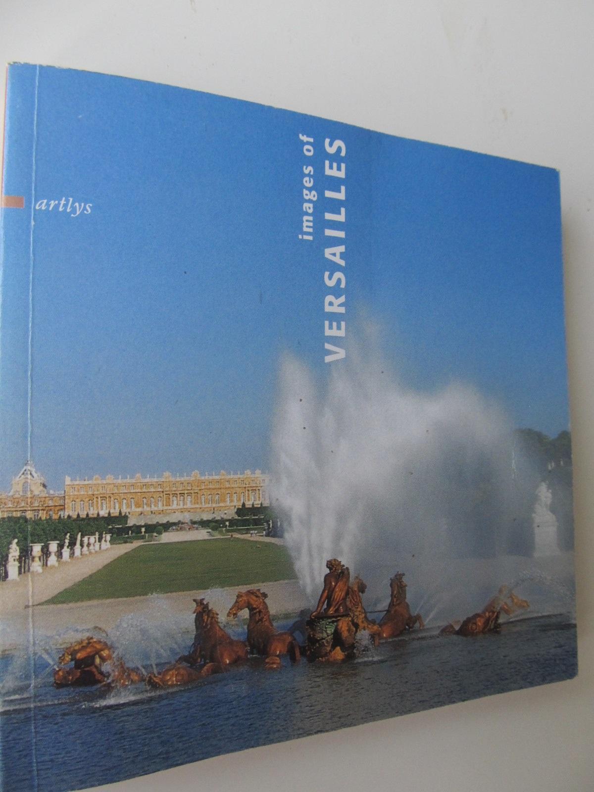 Images of Versailles (Album) - *** | Detalii carte