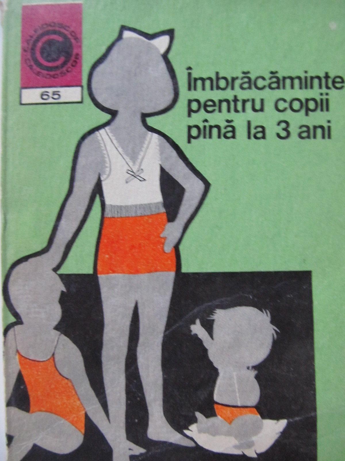 Imbracaminte pentru copii pana la 3 ani (65) - Natalia Tautu Stanescu | Detalii carte