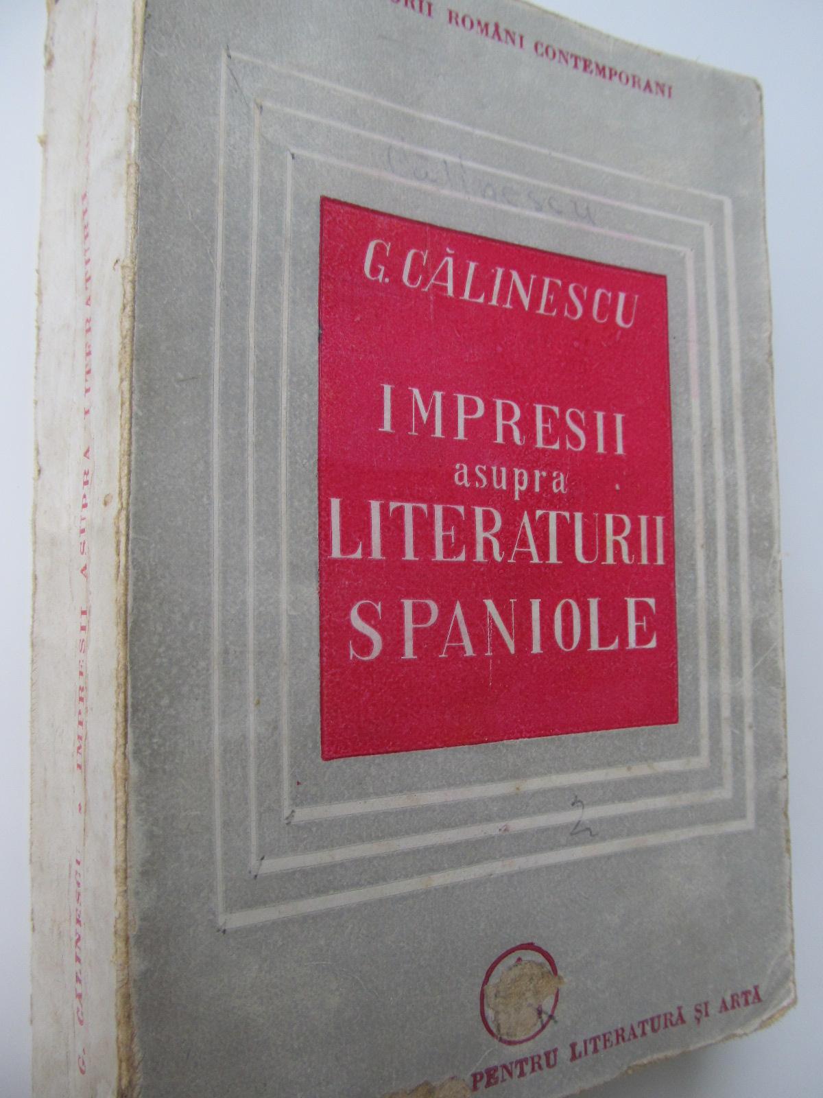 Impresii asupra literaturii spaniole - G. Calinescu | Detalii carte