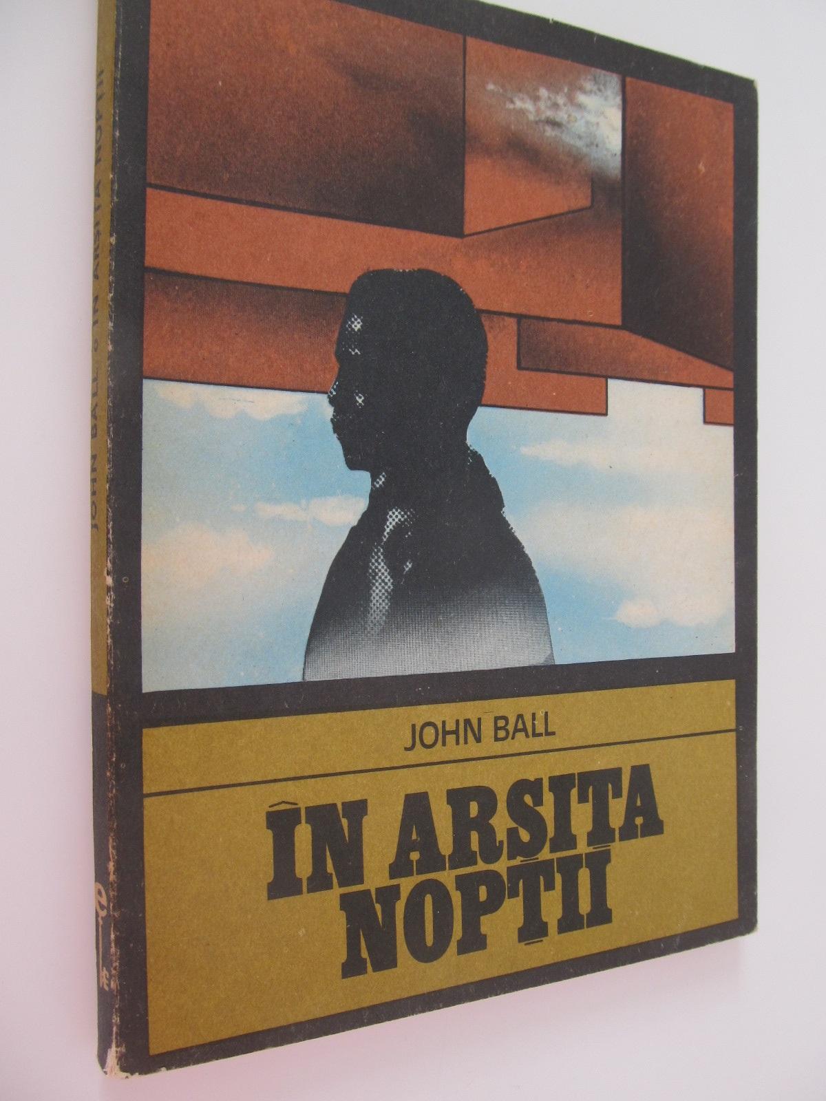 In arsita noptii - John Ball | Detalii carte