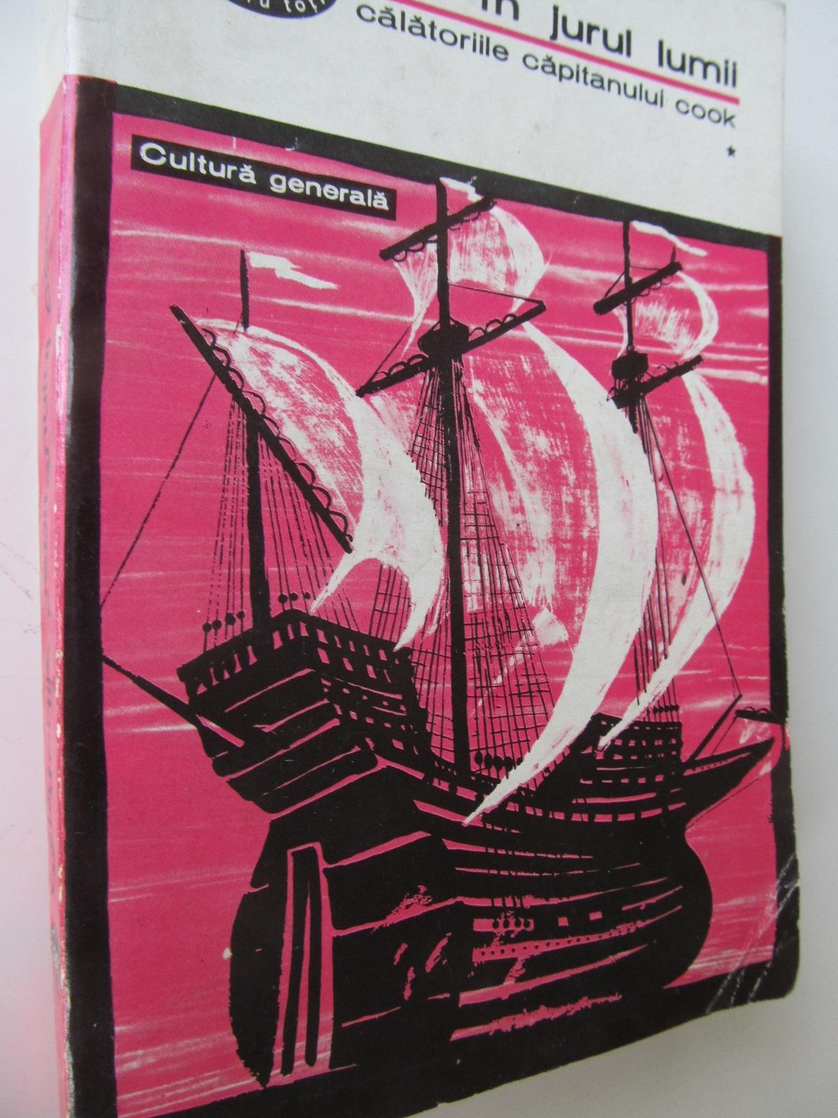 In jurul lumii - Calatoriile capitanului Cook (vol.1) - ***   Detalii carte