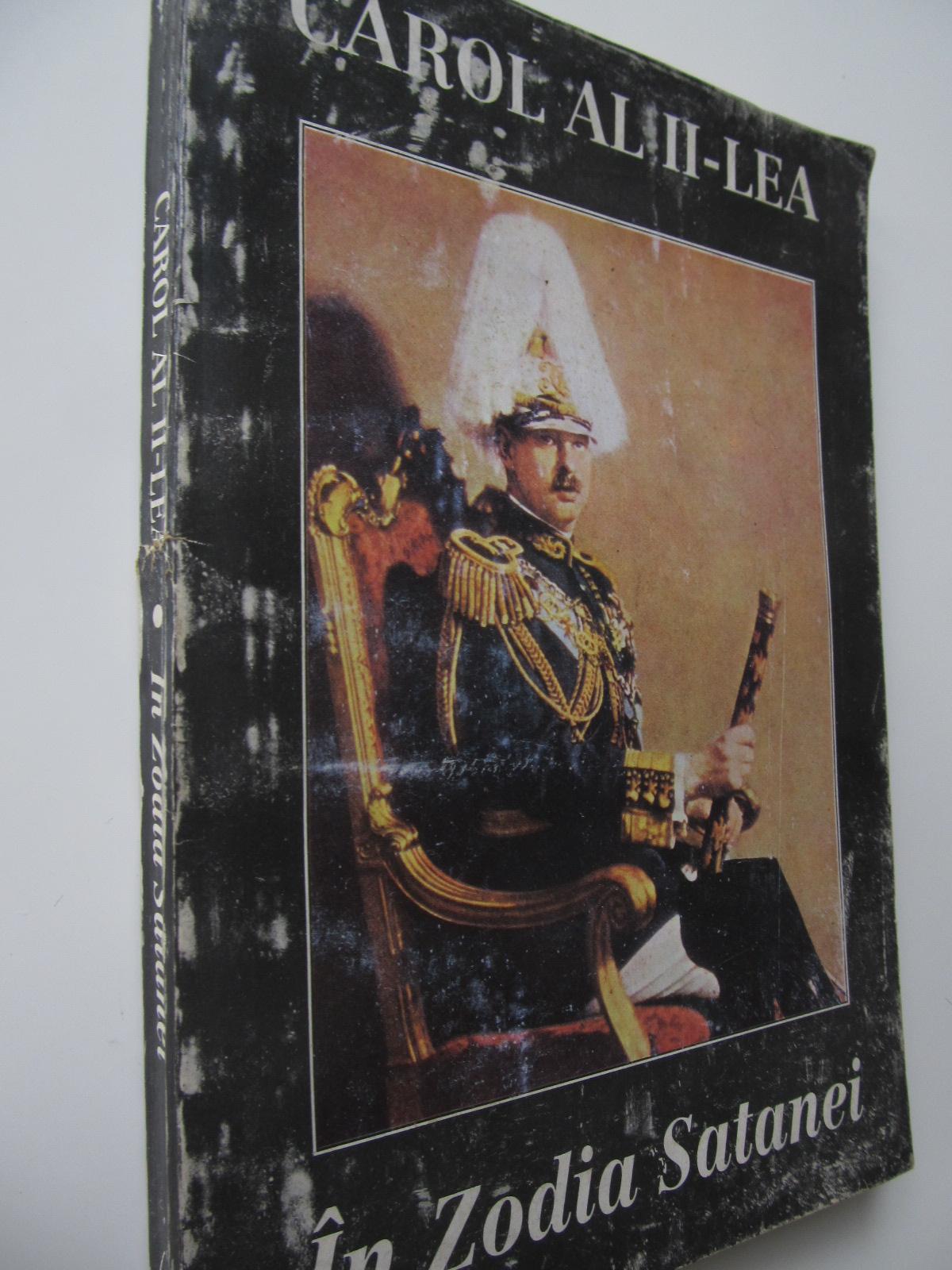 In zodia satanei - Reflexiuni asupra politicii internationale - Regele Carol al II-lea | Detalii carte