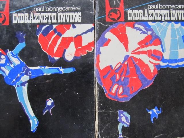 Indraznetii inving (2 vol.) - Paul Bonnecarrere | Detalii carte