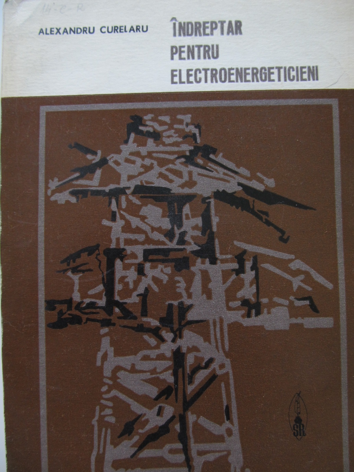 Indreptar pentru electroenergeticieni [1] - Alexandru Curelaru | Detalii carte