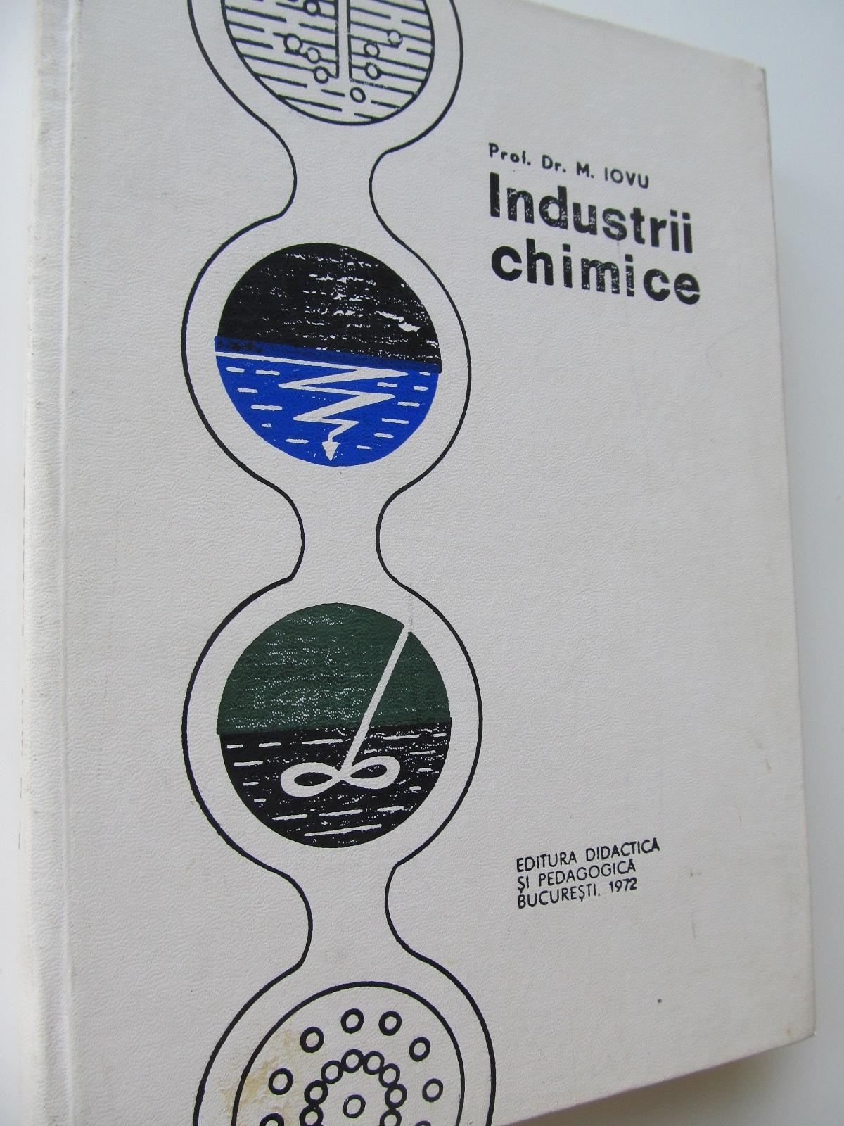 Industrii chimice - M. Iovu | Detalii carte