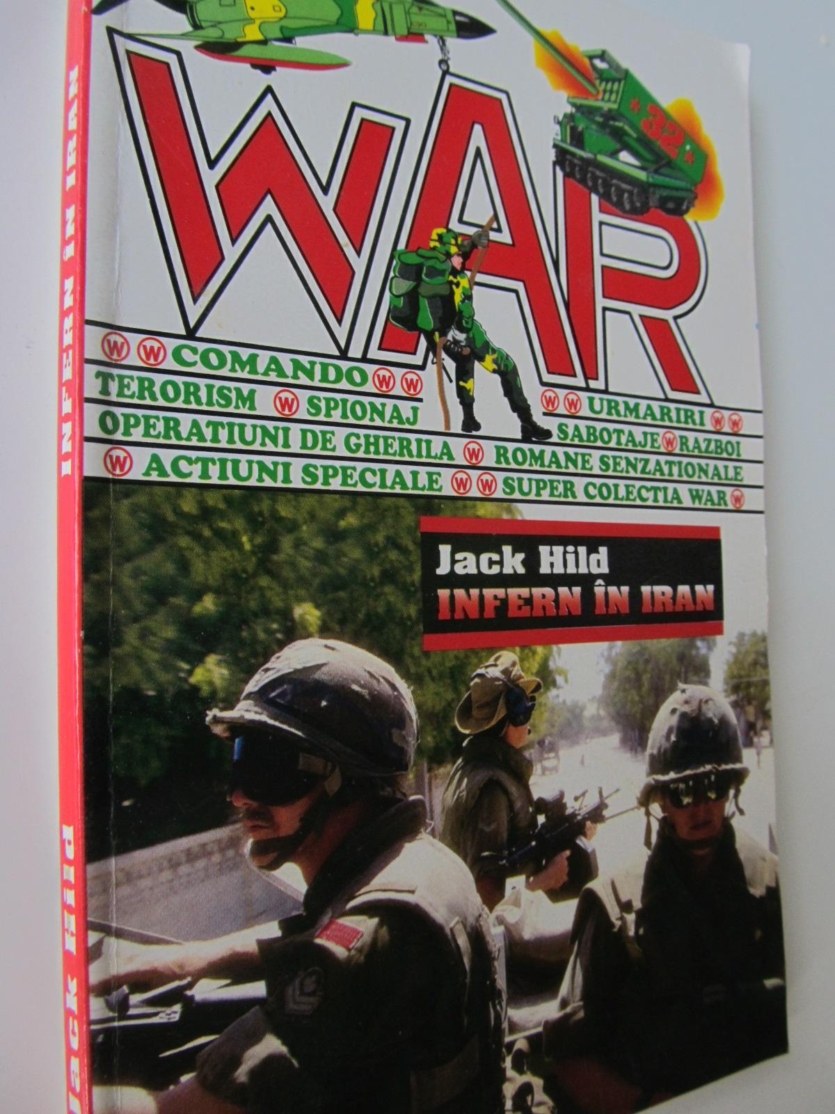 Infern in Iran - Jack Hild | Detalii carte