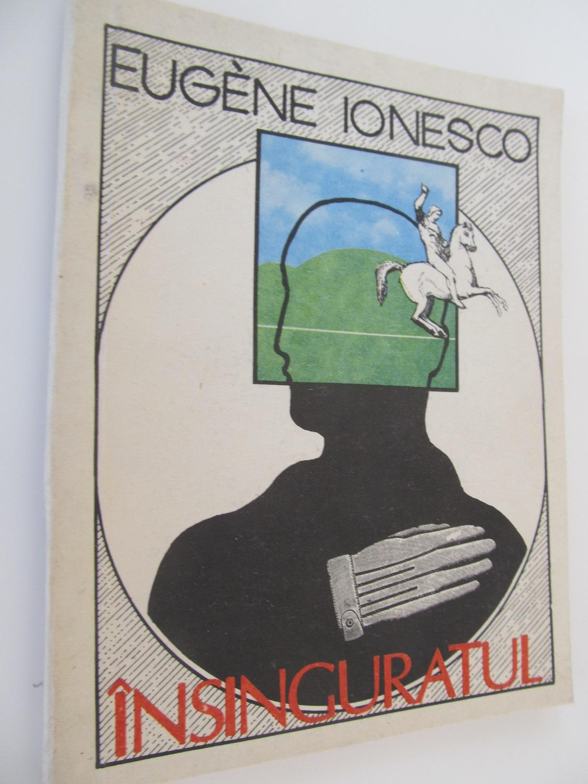 Insinguratul - Eugene Ionescu | Detalii carte