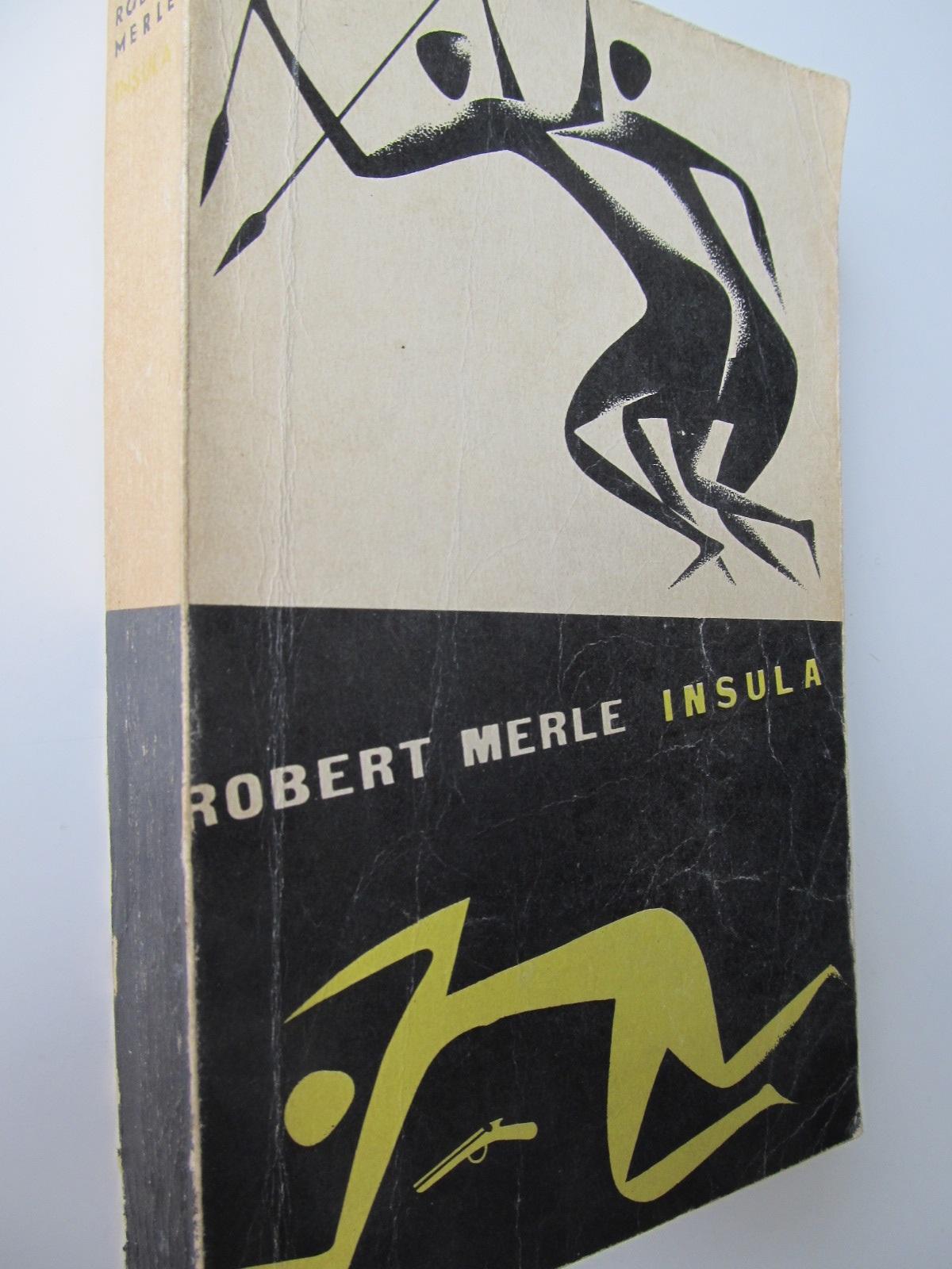 Insula - Robert Merle | Detalii carte
