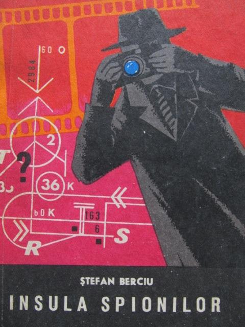 Insula spionilor - Stefan Berciu | Detalii carte