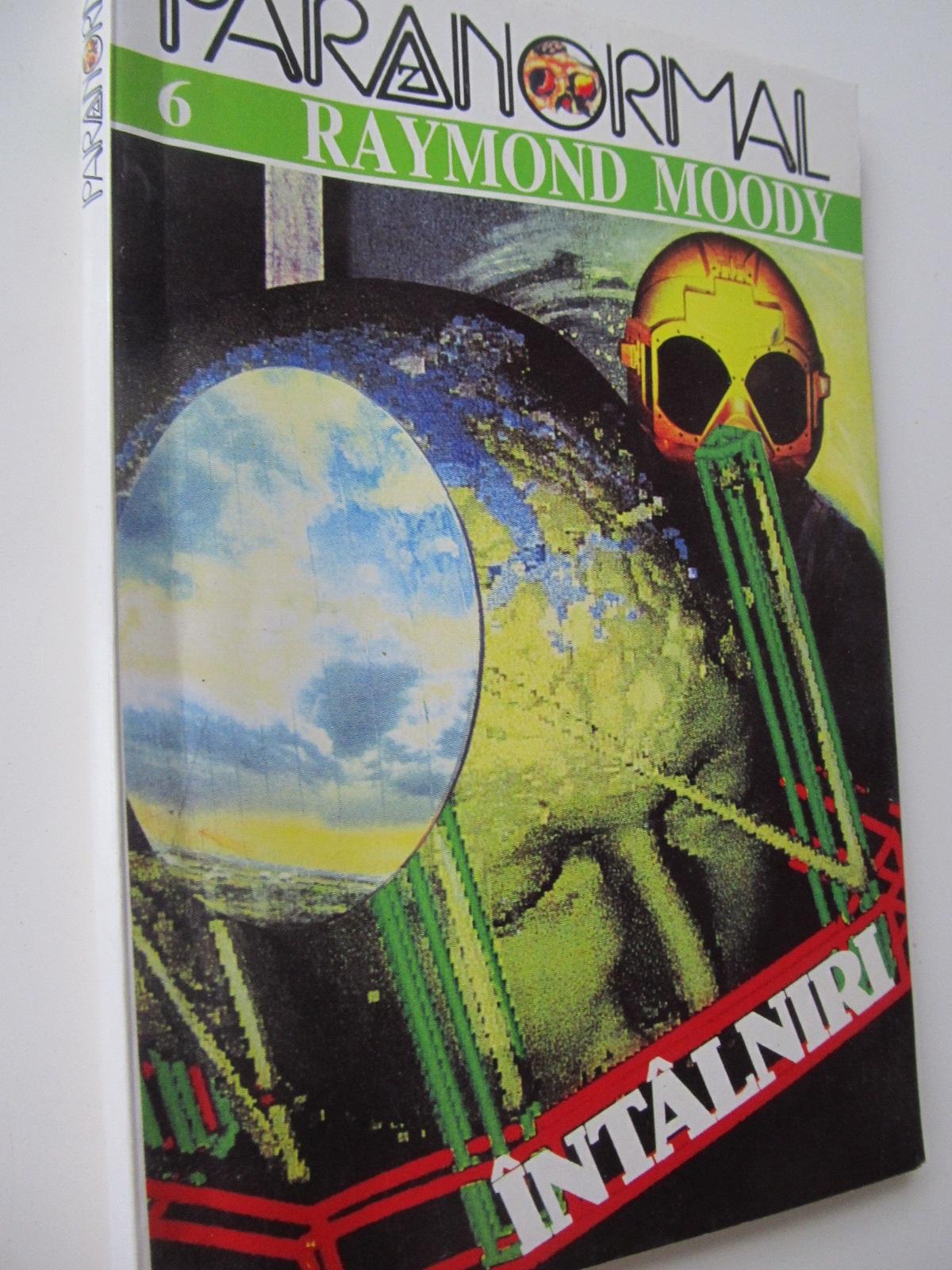 Intalniri - Raymand Moody | Detalii carte