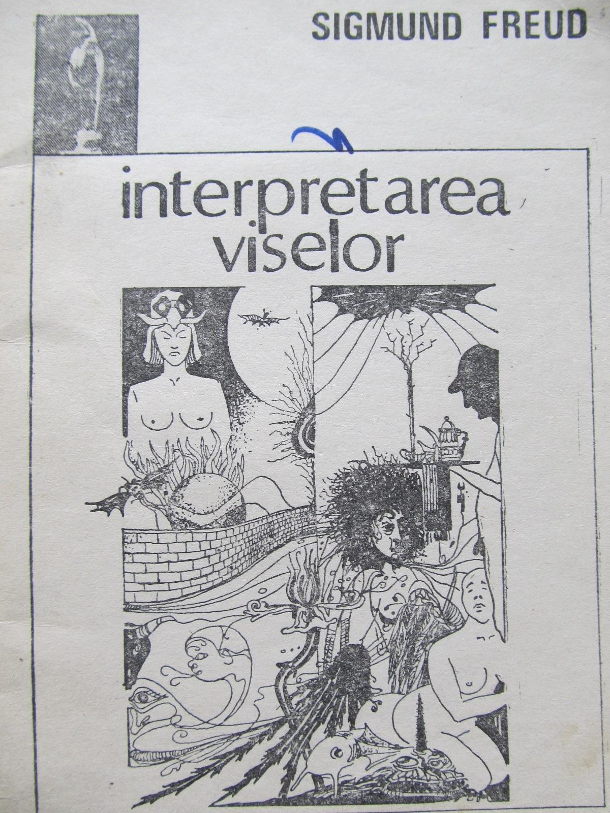 Interpretarea viselor - Sigmund Freud | Detalii carte