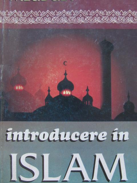 Carte Introducere in Islam [1] - Meududi