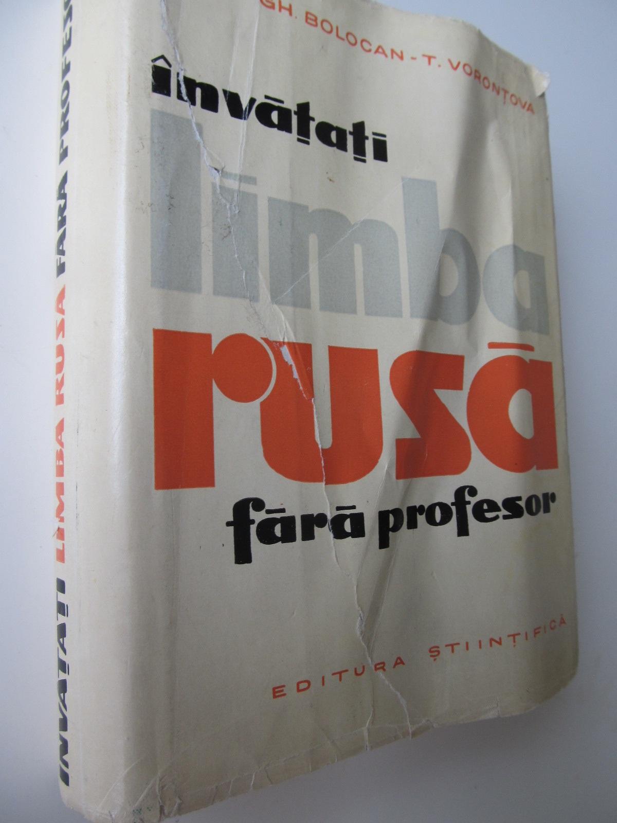 Invatati limba rusa fara profesor (cu supracoperta) - Gh. Bolocan , T. Vorontova | Detalii carte