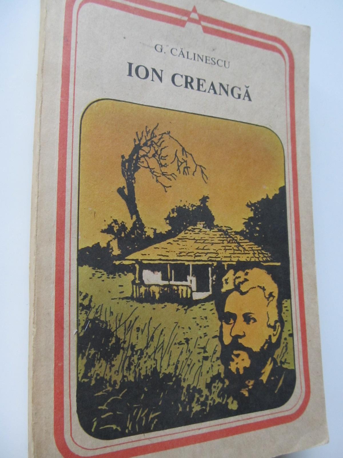 Ion Creanga - G. Calinescu | Detalii carte