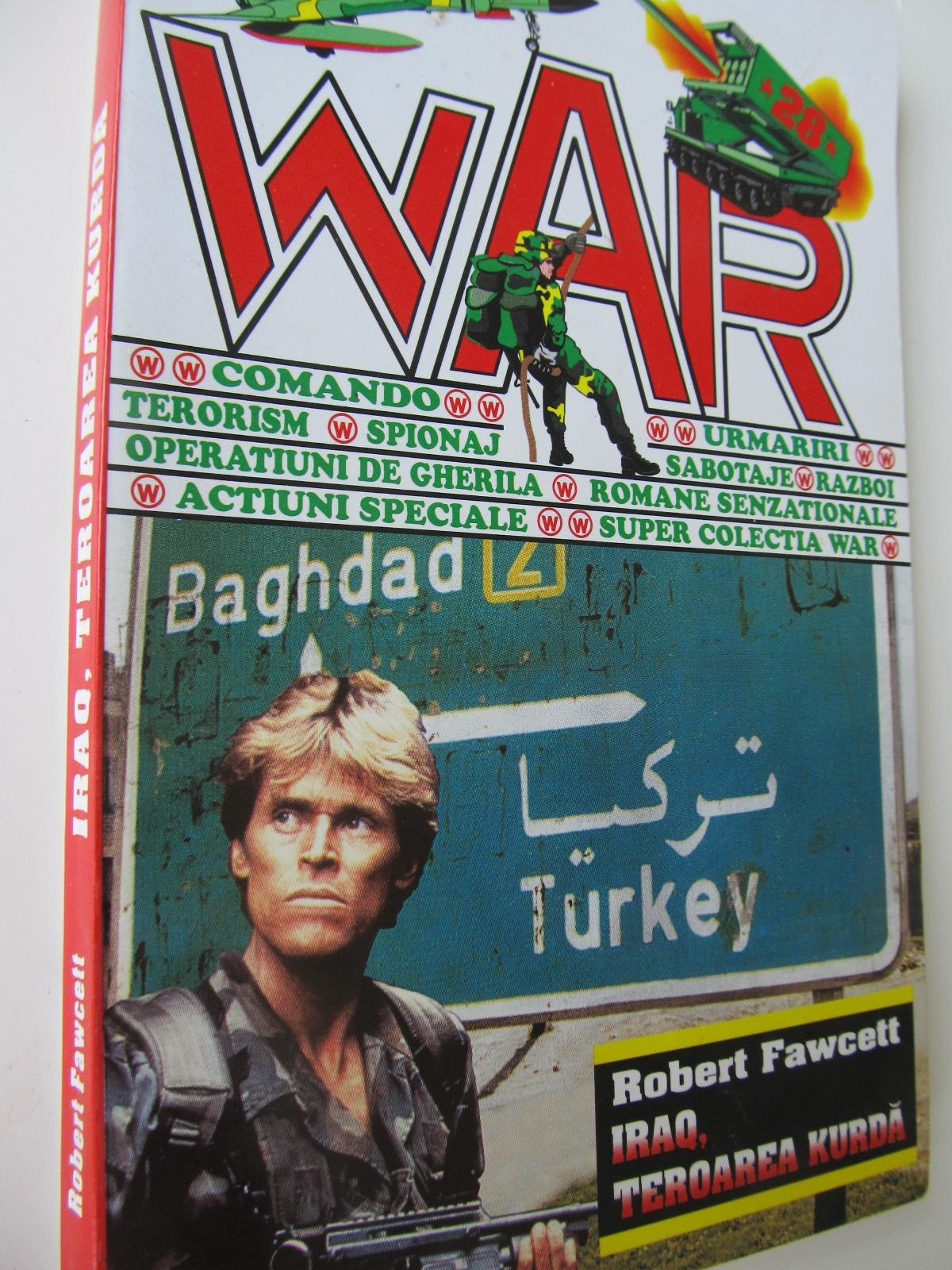 Irak teroarea kurda - Robert Fawcett | Detalii carte