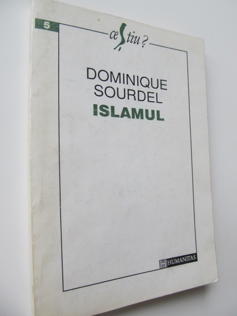 Islamul - Dominique Sourdel | Detalii carte