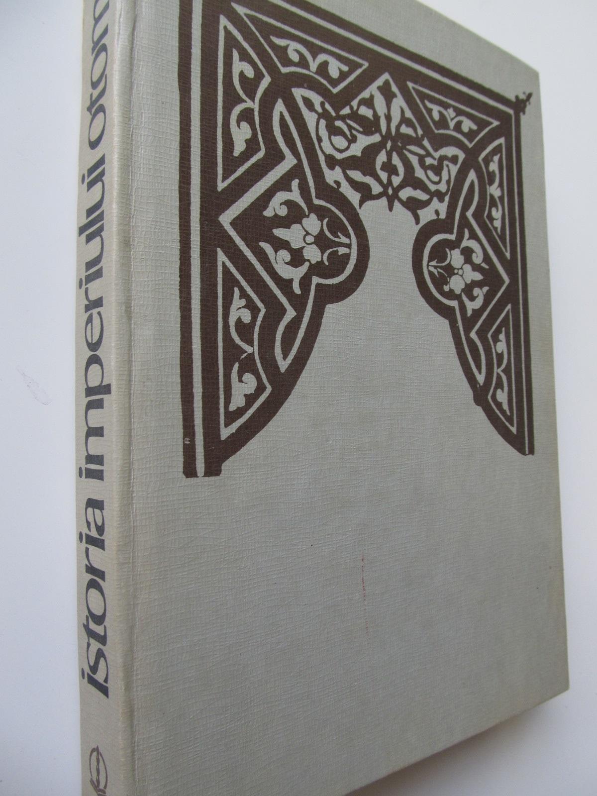 Istoria Imperiului Otoman [1] - Aurel Decei | Detalii carte