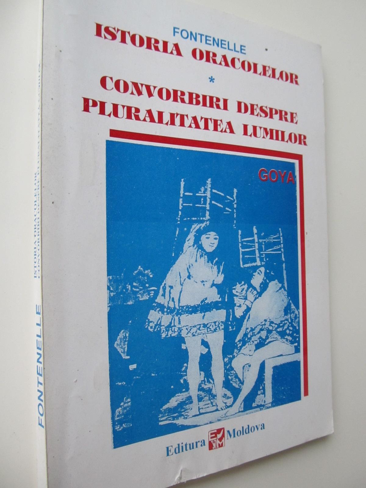Istoria oracolelor - Convorbiri despre pluralitatea lumilor - Fontenelle   Detalii carte