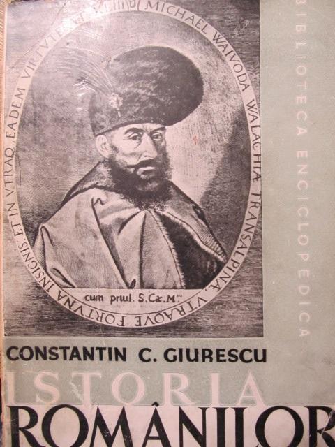 Istoria romanilor (vol . II)  partea I , 1943 - Constantin C . Giurescu | Detalii carte