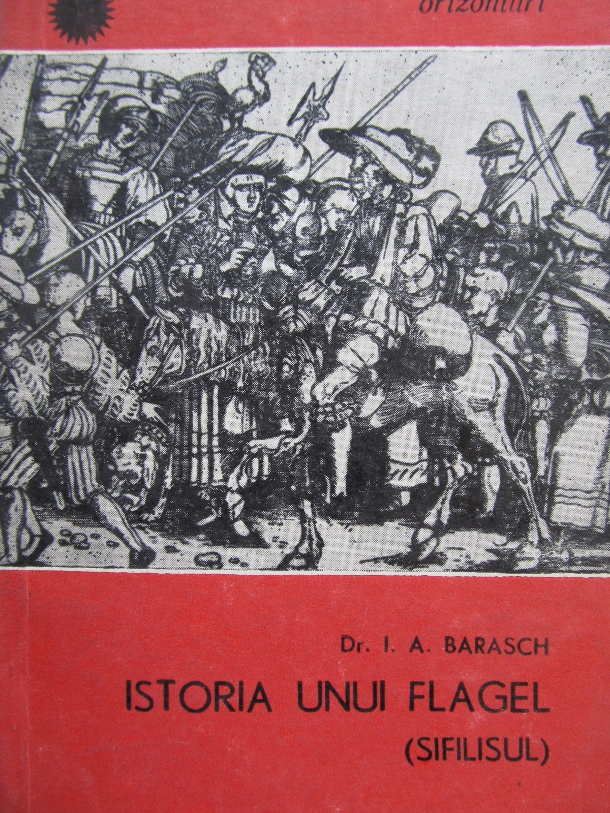 Istoria unui flagel (sifilisul) - I. A. Barasch | Detalii carte