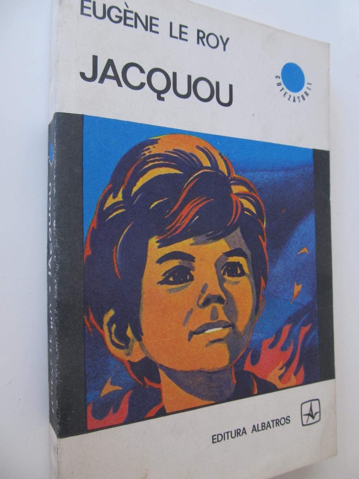 Jacquou - Eugene de la Roy   Detalii carte
