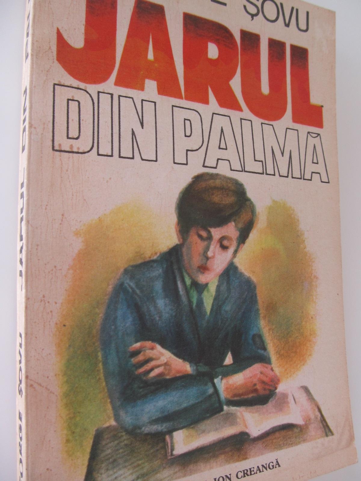 Jarul din palma - George Sovu | Detalii carte