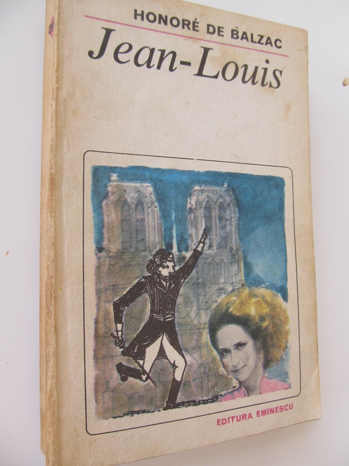 Jean Louis - Honore de Balzac | Detalii carte