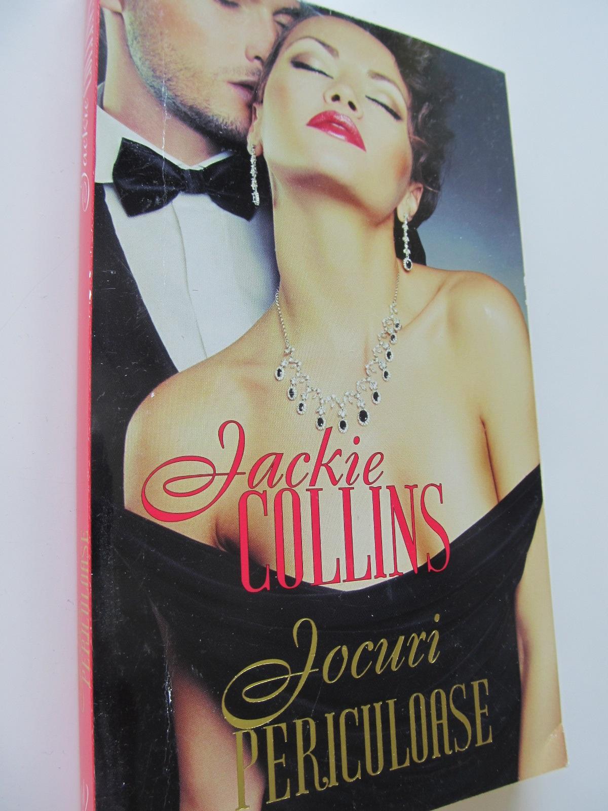 Jocuri periculoase - Jackie Collins | Detalii carte