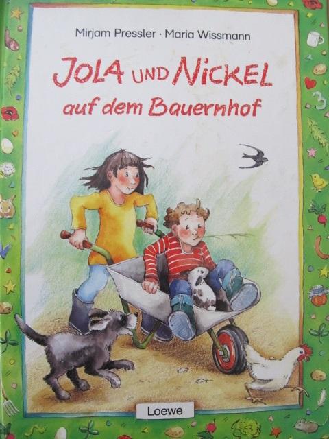 Jola und Nickel auf dem Bauernhof - Mirjam Pressler , Maria Wissmann | Detalii carte