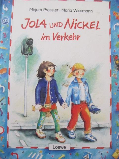 Jola und Nickel in Verkehr - Mirjam Pressler , Maria Wissmann | Detalii carte
