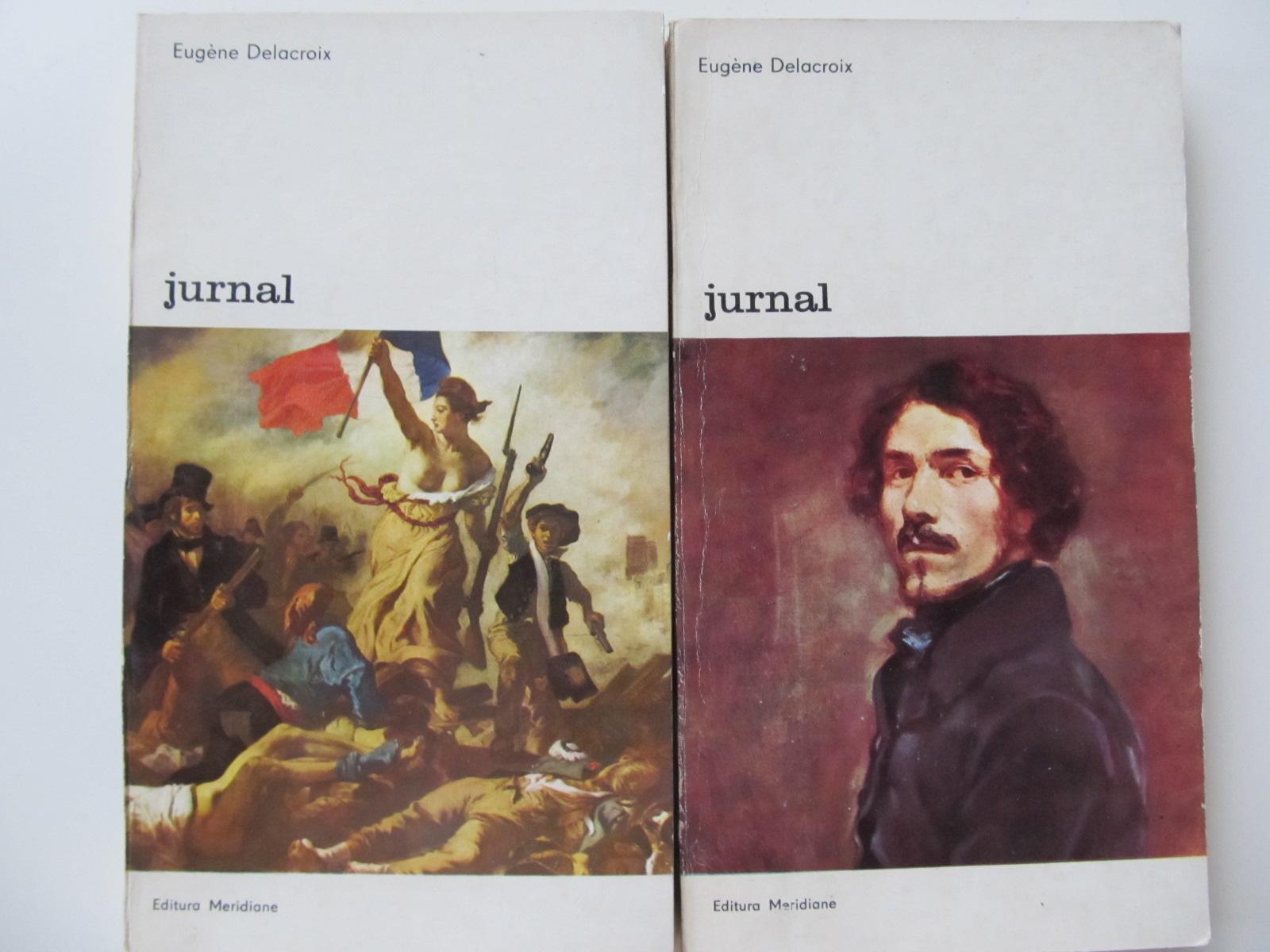 Jurnal (2 vol.) - Eugene Delacroix | Detalii carte