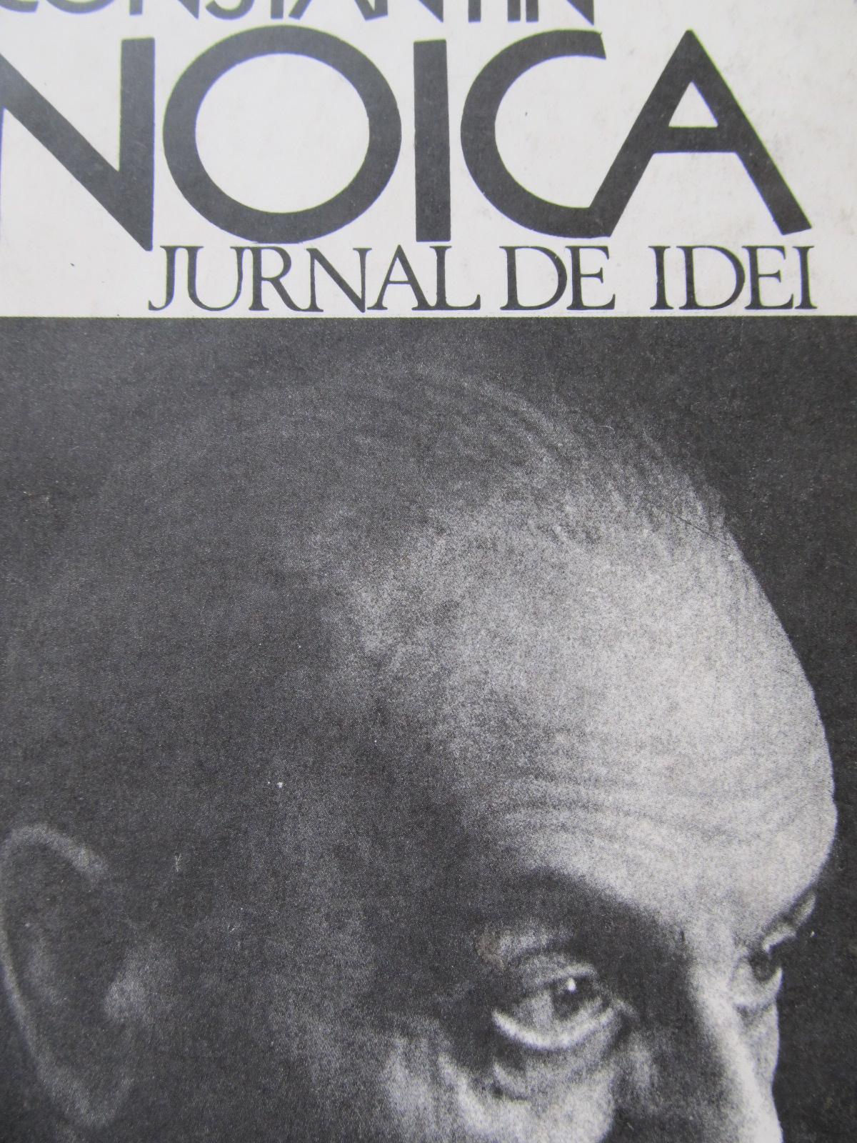 Jurnal de idei [1] - Constantin Noica   Detalii carte