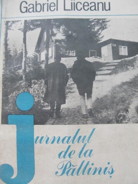 Jurnalul de la Paltinis - Gabriel Liiceanu   Detalii carte