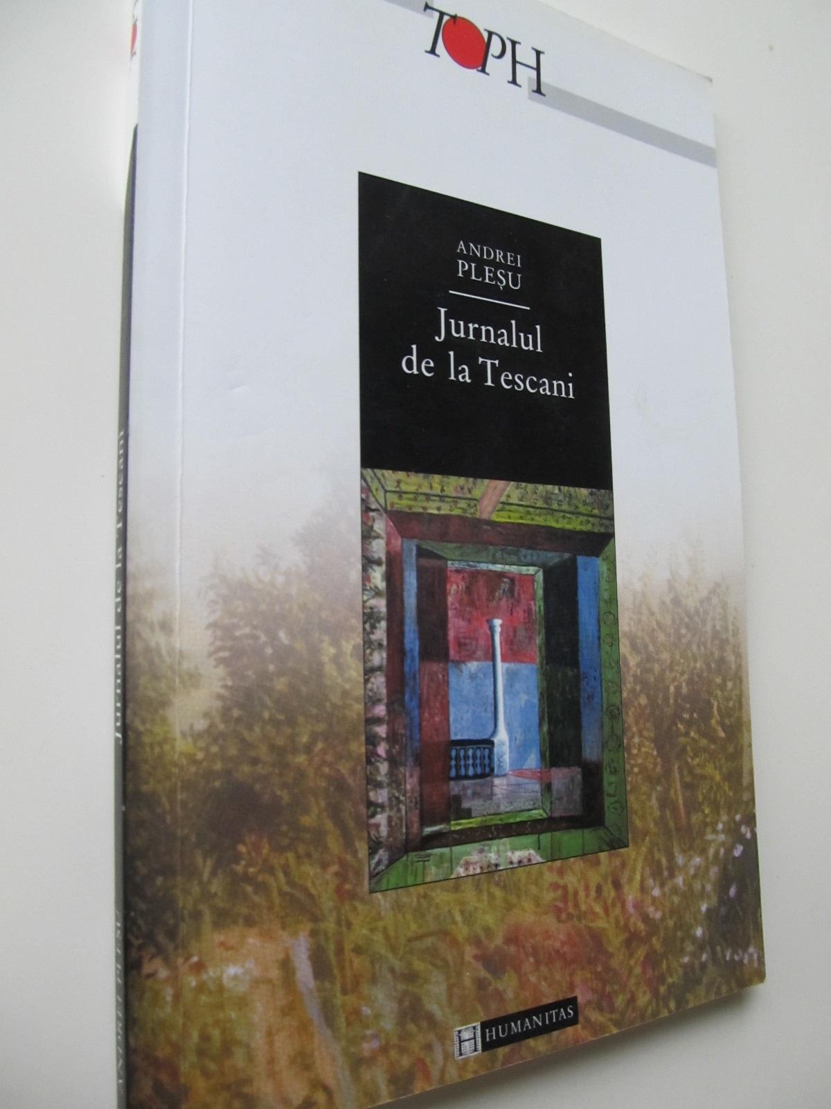 Jurnalul de la Tescani - Andrei Plesu | Detalii carte