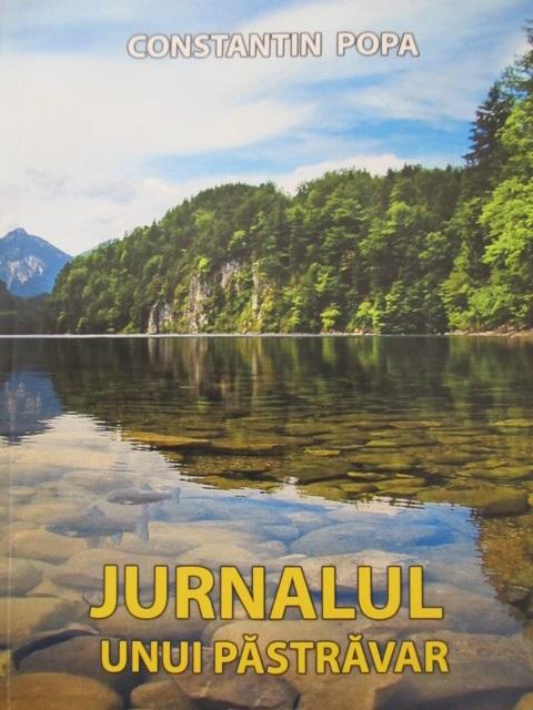 Jurnalul unui pastravar - Constantin Popa | Detalii carte