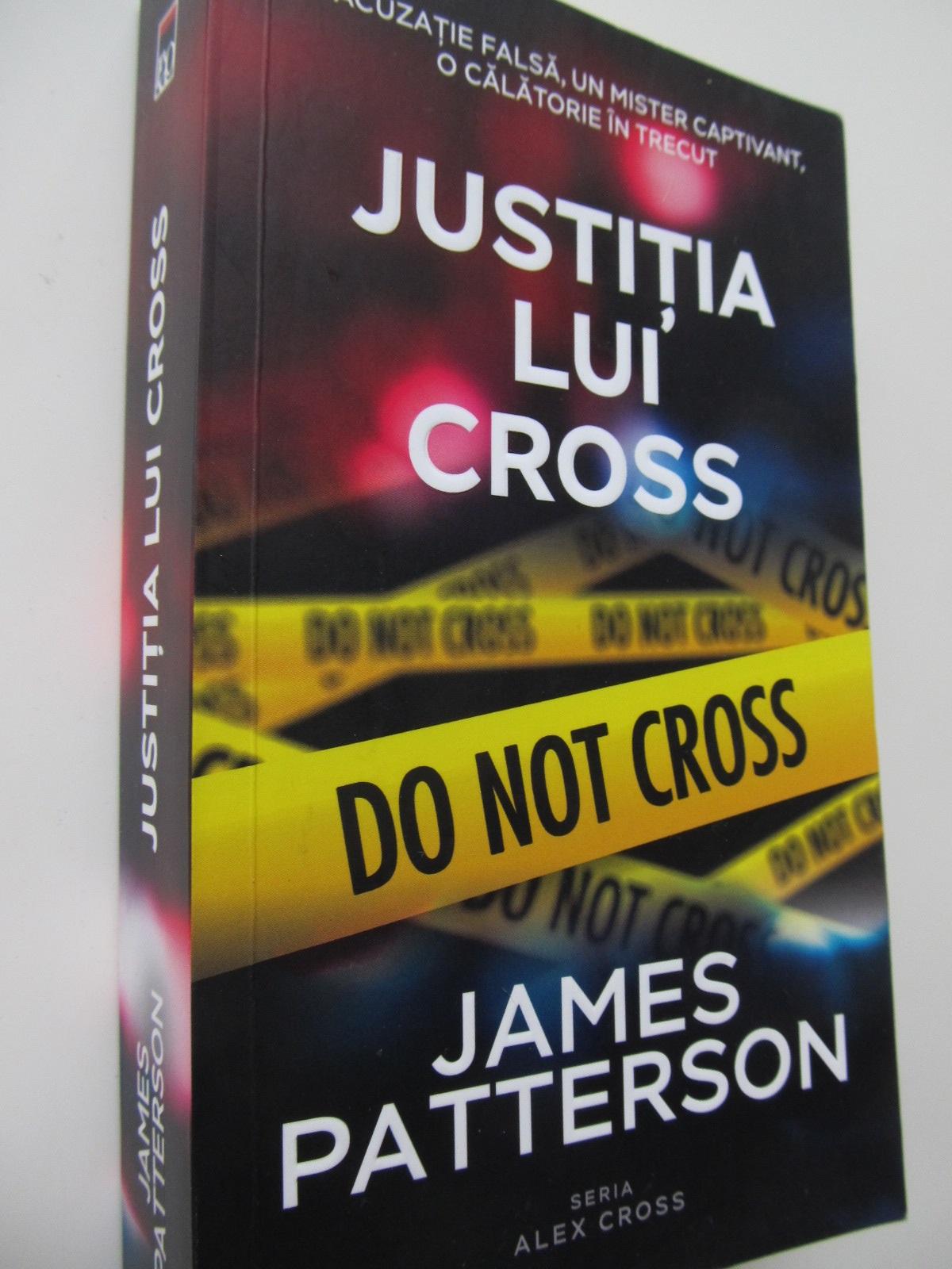 Justitia lui Cross - James Patterson | Detalii carte