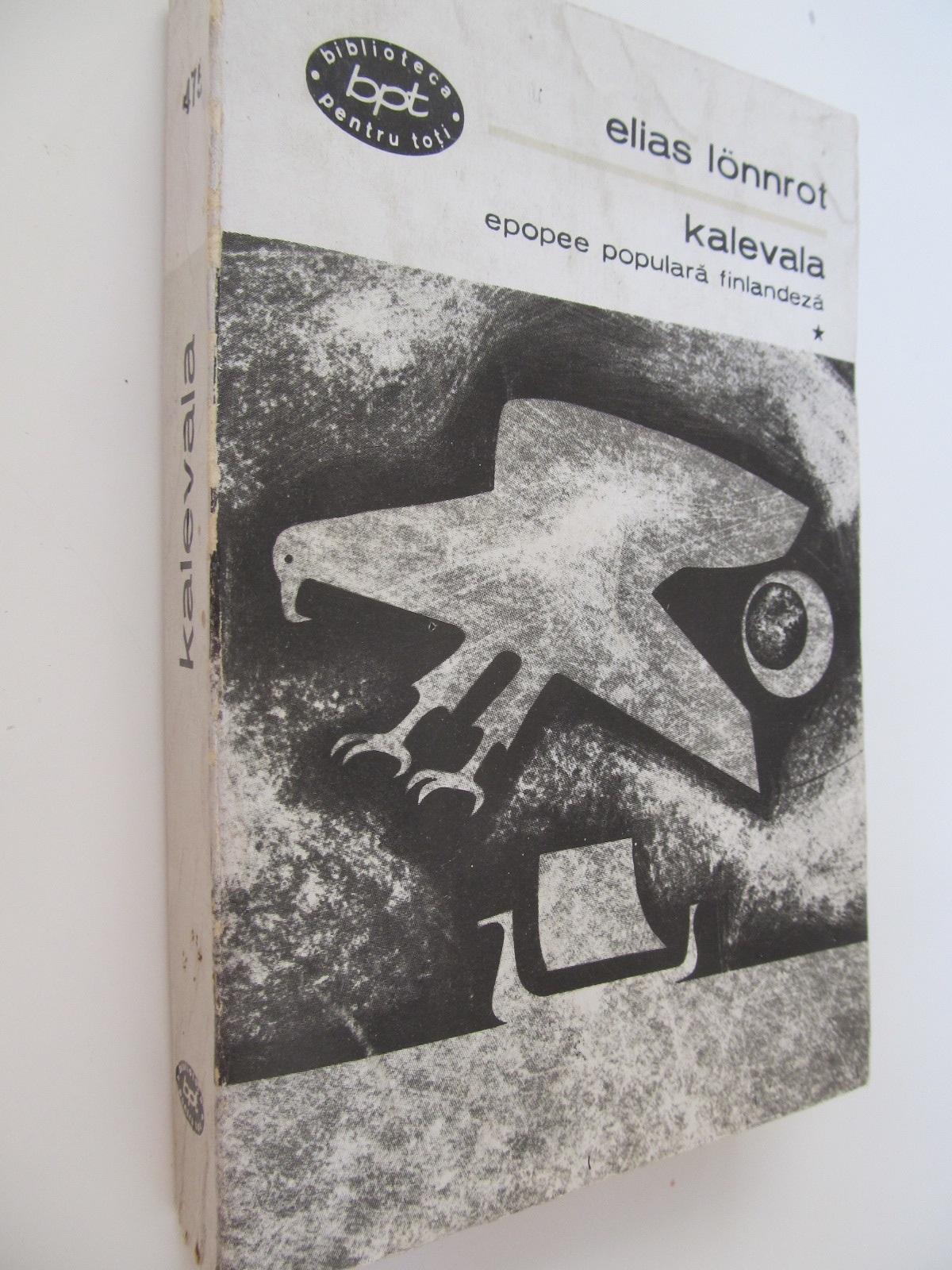 Kalevala (vol. 1) - Epopee populara finlandeza - Elias Lonnrot | Detalii carte