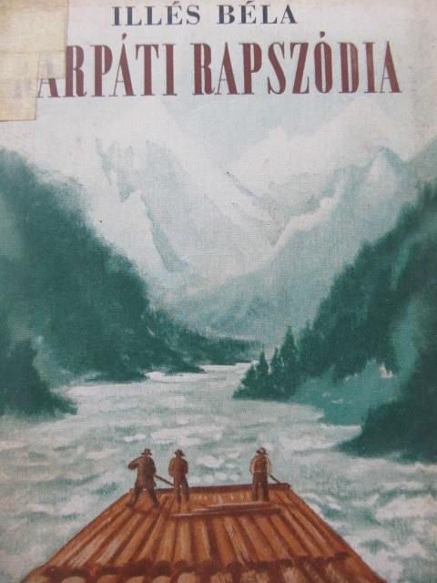 Karpati rapszodia - Illes Bela | Detalii carte