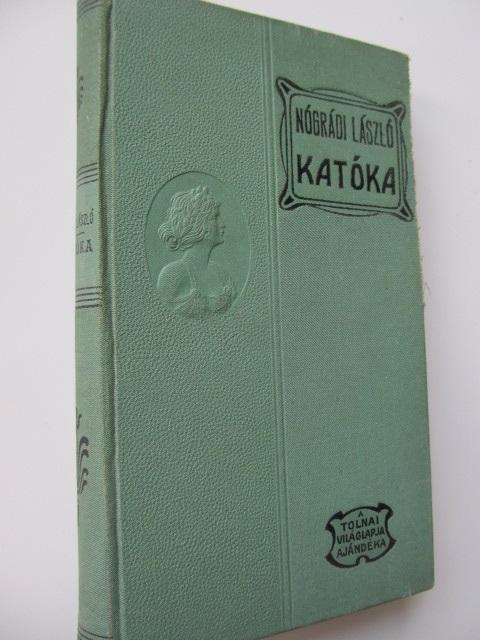 Katoka - Nogradi Laszlo | Detalii carte