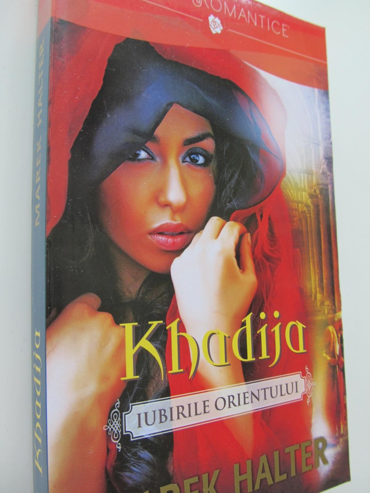 Khadija - Marek Halter | Detalii carte