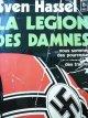 La legion des damnes - Sven Hassel | Detalii carte